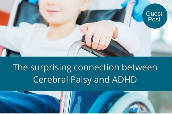 When ADHD Co-Occurs with Cerebral Palsy
