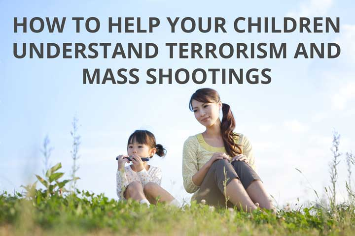 5 ways to help your children deal with acts of terrorism