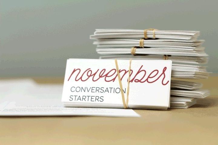 Monthly conversation starters: November