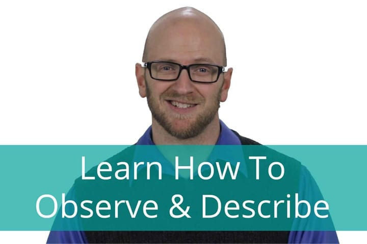 5 games and activities to practice Observe and Describe