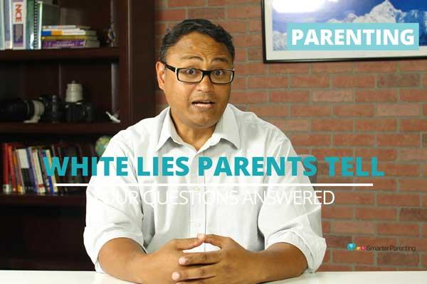 White lies parents tell their kids