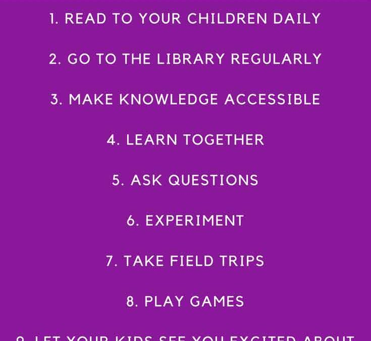10 ways to foster a love of learning