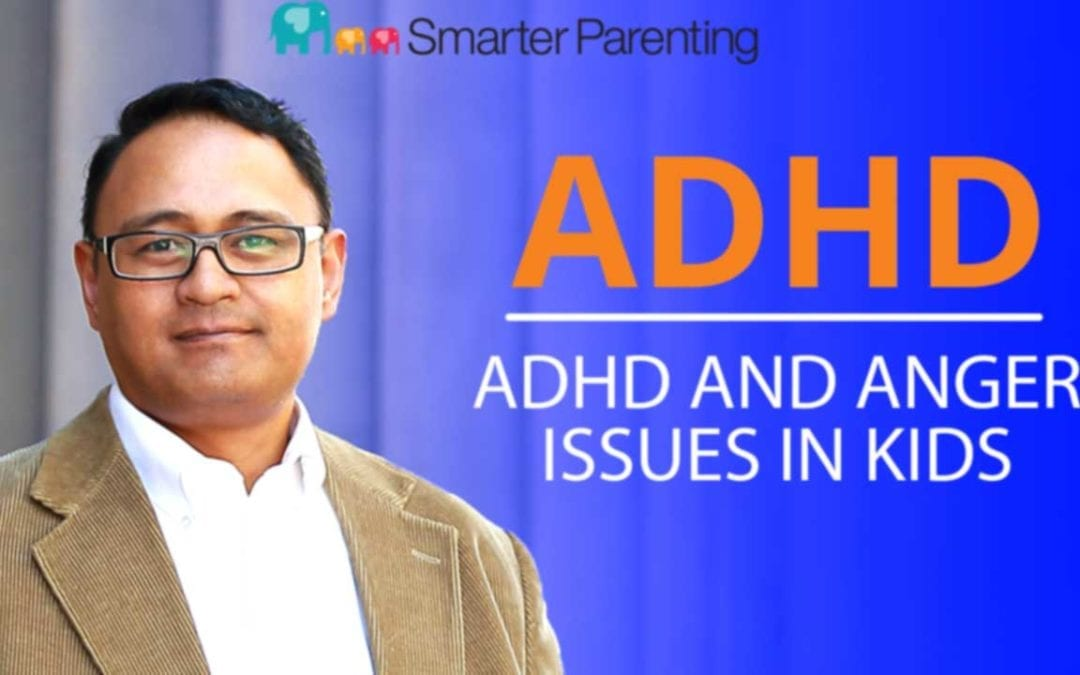 ADHD anger issues in kids: Title graphic