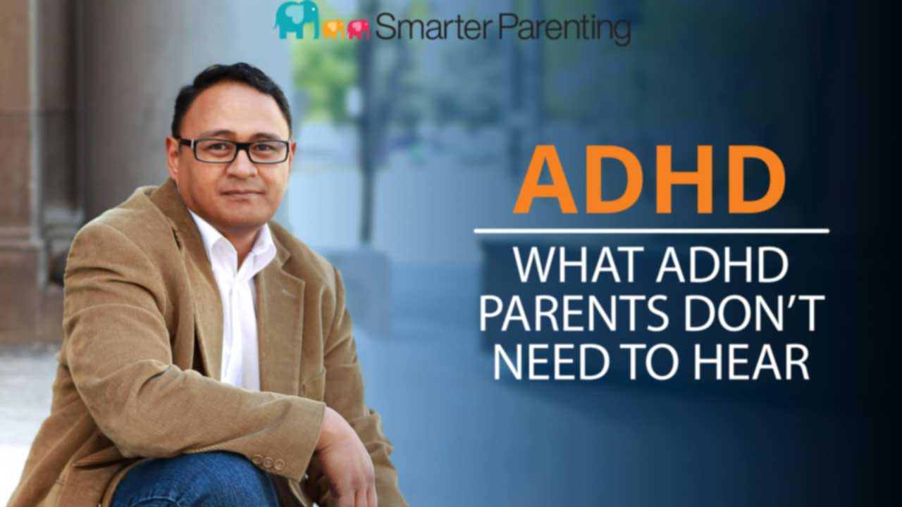 Header image: what ADHD parents don't need to hear