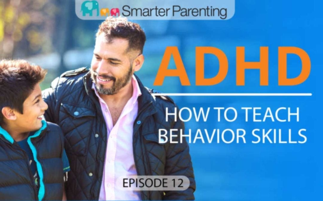 #12: How to teach behavior skills