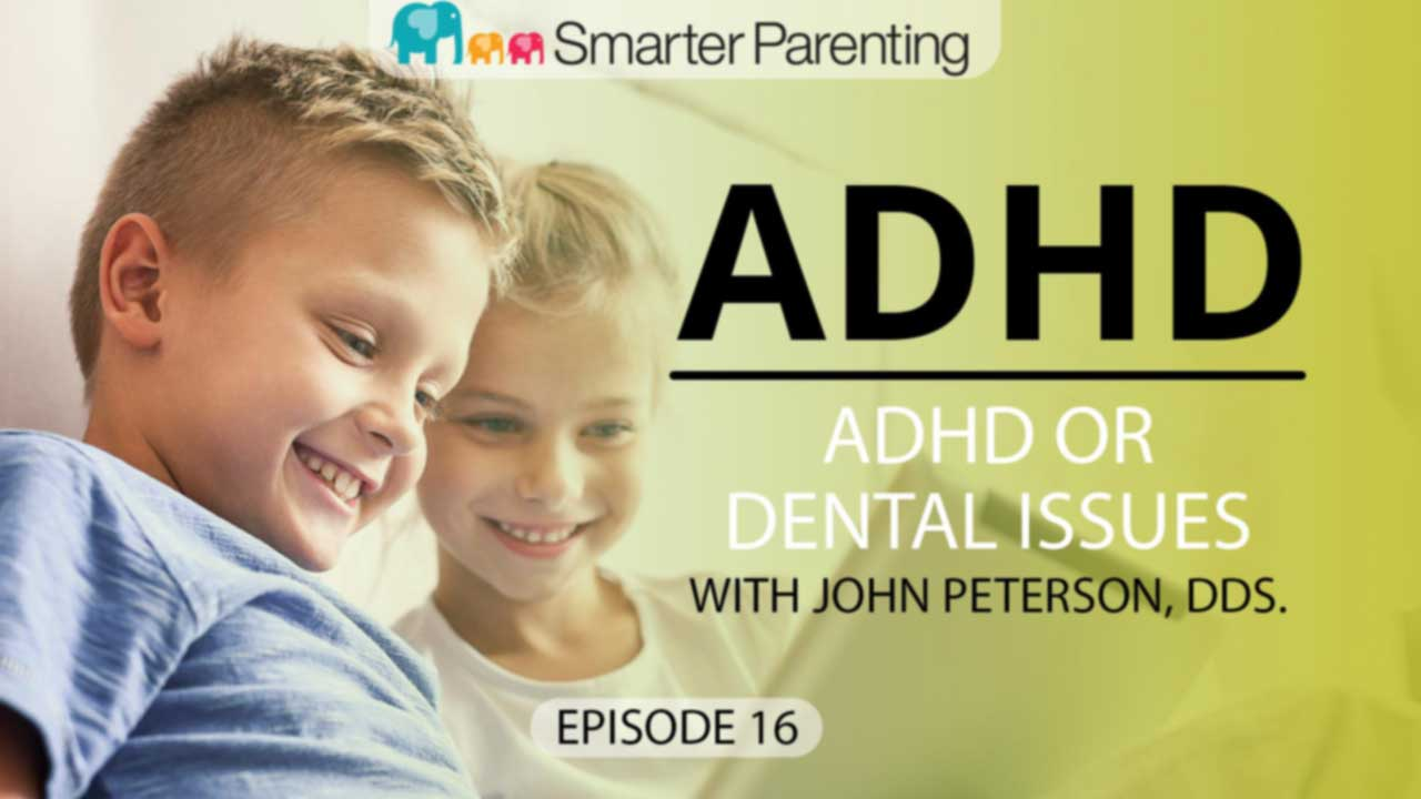 ADHD or dental issues - title graphic