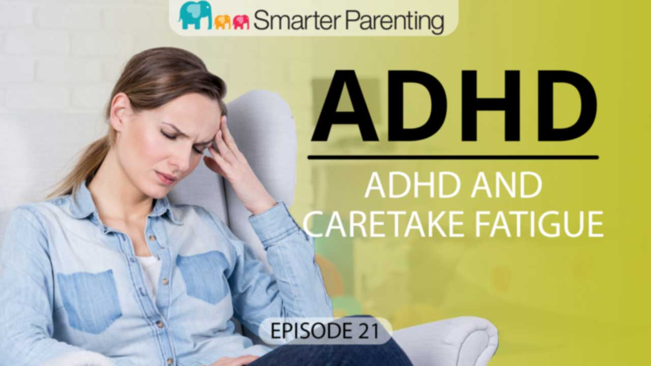 ADHD caretaker fatigue - title graphic