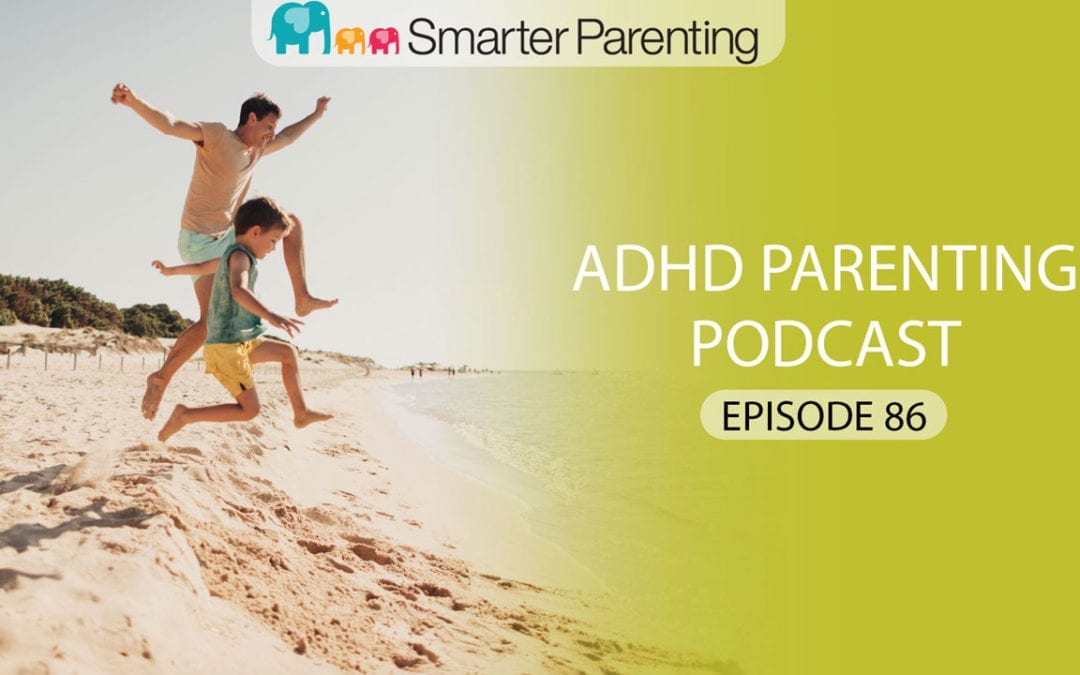 #86: Why children act up: Part 1