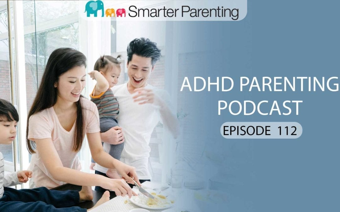 Ep #112: Creating family routines that work