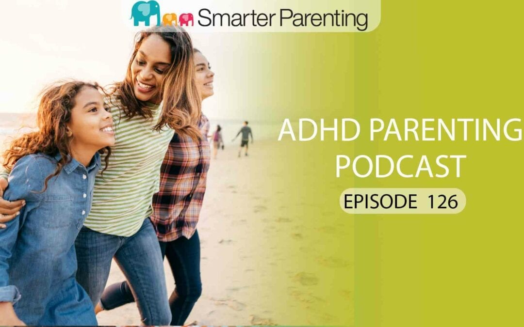 Ep #127: When you love your child but don't always like your child