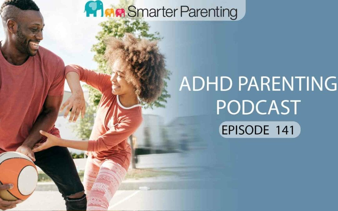 Ep #141: Behavior skills will give you confidence in your parenting